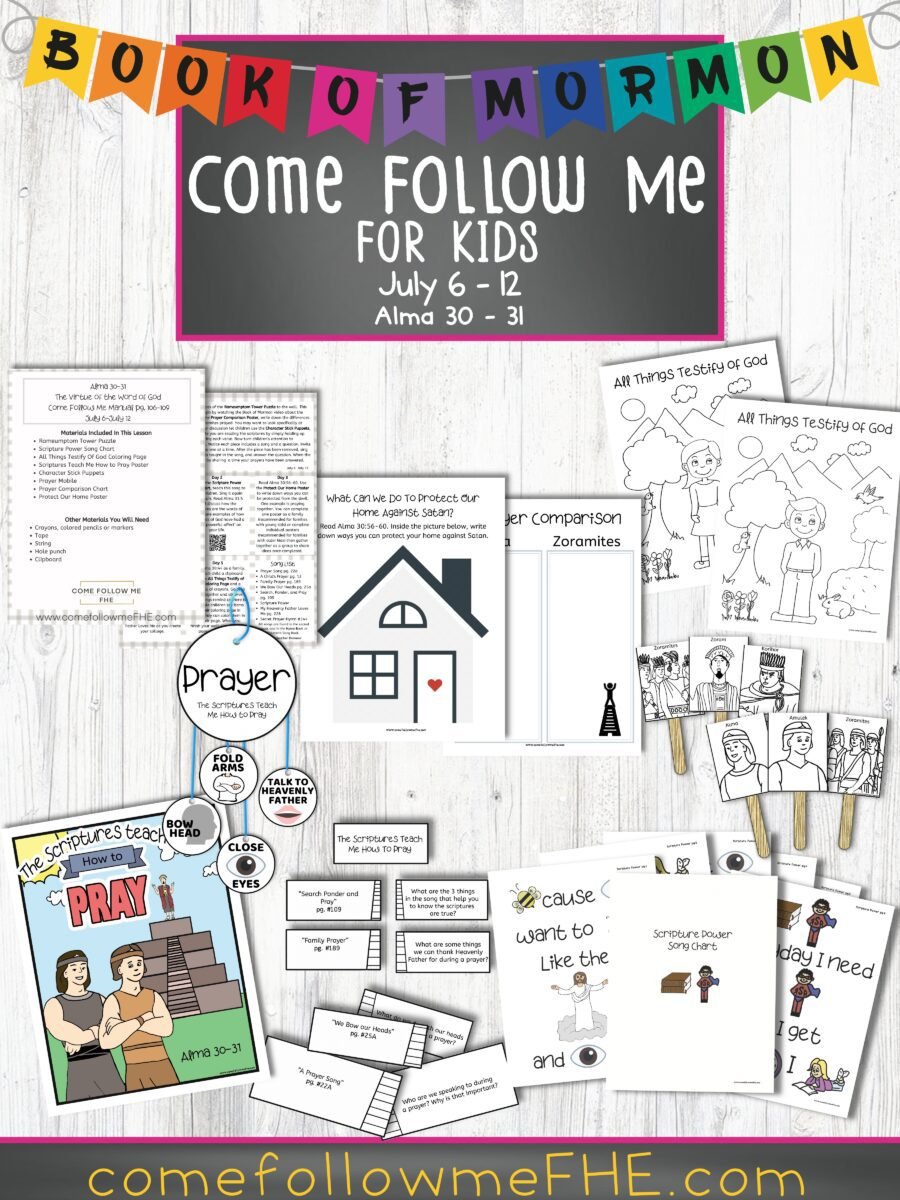 """July 6 - July 12 Come Follow Me Lesson for Kids, """"The Virtue of the Word of God"""" by Come Follow Me FHE"""